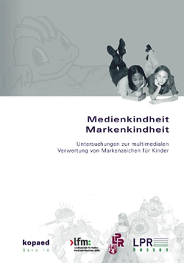 """Das Foto zeigt das Cover des Buches """"Medienkindheit - Markenkindheit""""."""