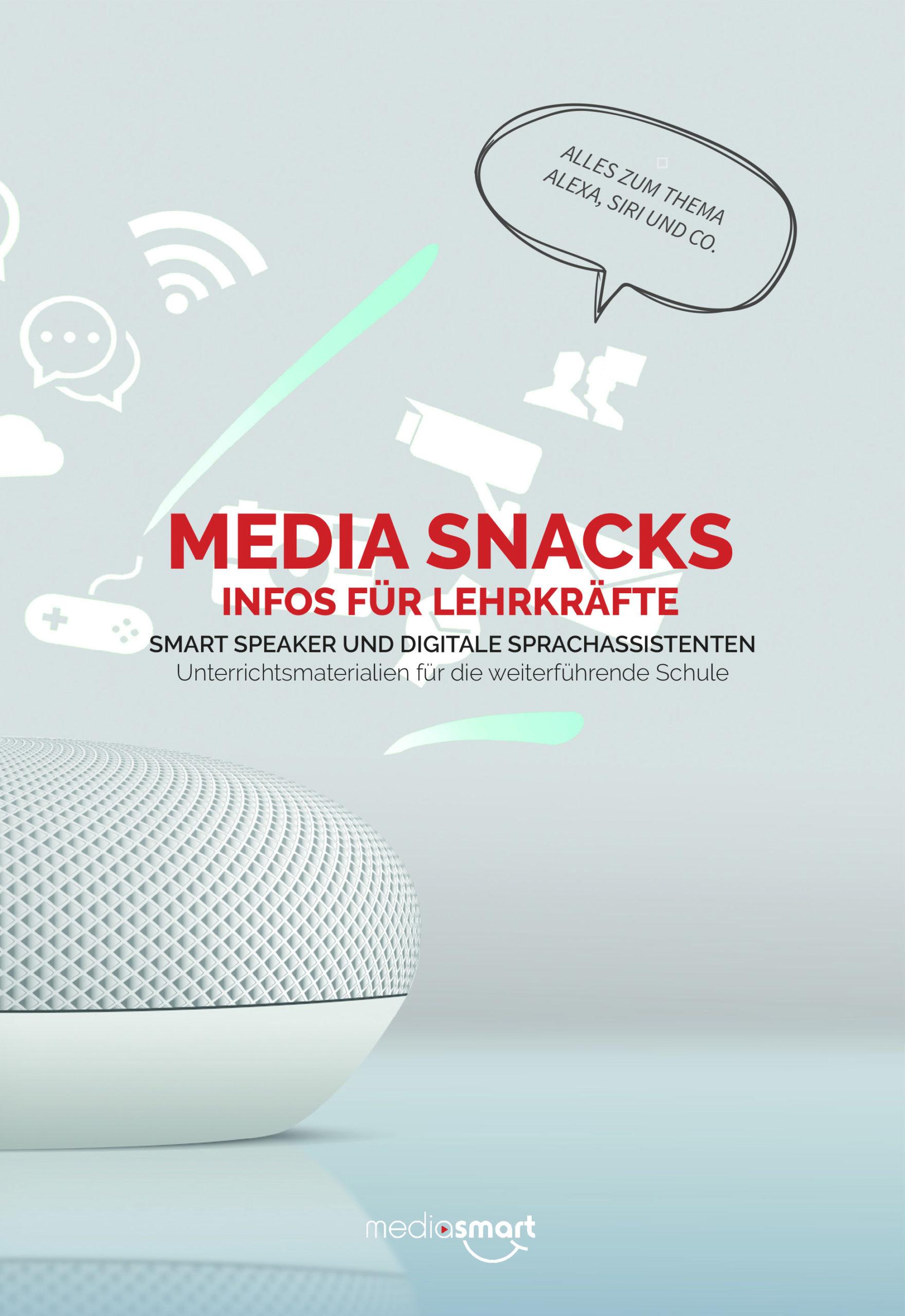 """Unsere Media Snacks Folge zum Thema """"Smart Speaker und Sprachassistenten"""""""
